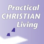 Practical Christian Living - A Complete Set